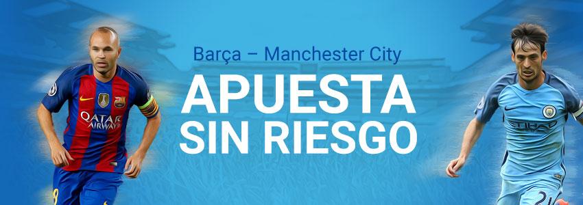 apuesta sin riesgo luckia barcelona manchester city