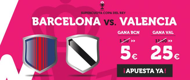 cuotas mejoradas de Wanabet Barcelona vs Valencia copa del rey