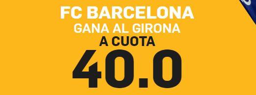 betfair supercuota barcelona gana a girona